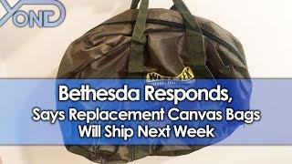 Bethesda Responds, Says Replacement Canvas Bags Will Ship Next Week