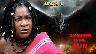 DAUGHTER OF THE SUN SEASON 1 - (New Movie) 2019 Latest Nigerian Nollywood Movie Full HD