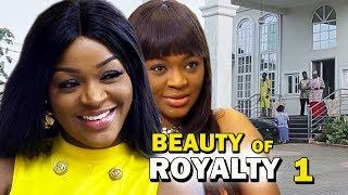 BEAUTY OF ROYALTY SEASON 1 - Chacha Eke New Movie |2019 Latest Nigerian Nollywood Movie Full HD