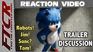 FTCR's Sonic Movie Trailer Discussion!  Our Reaction (WOW!) To The Reveal (WHOA!) Trailer