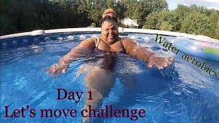 DAY 1 THE LETS MOVE CHALLENGE | prissy p | female fitness motivation |  aqua fitness | aqua aerobics