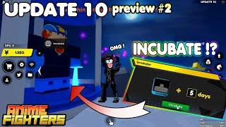 Update 10 Preview 2 - New Content - FIGHTERS INCUBATOR !!? | Anime Fighters Simulator