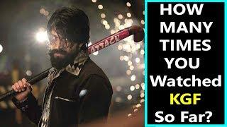 How Many Times Have You Watched #KGF So Far?