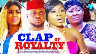 Clap Of Royalty Season 3 - New Movie|Ken Erics| Destiny Etiko|2019 Latest Nigerian Nollywood Movie