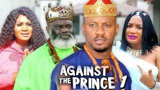 AGAINST THE PRINCE SEASON 1 - Yul Edochie | New Movie | 2019 Latest Nigerian Nollywood Movie