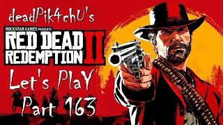 Let's Play Red Dead Redemption 2 | deadPik4chU's Red Dead Redemption 2 Part 163