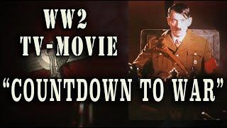 """Countdown To War"" 1989 WW2 British TV-Movie"