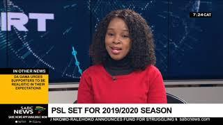 PSL ready for 2019/2020 soccer season