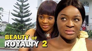 BEAUTY OF ROYALTY SEASON 2 - Chacha Eke New Movie |2019 Latest Nigerian Nollywood Movie Full HD