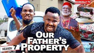 OUR FATHER'S PROPERTY 7 (New Movie)| ZUBBY MICHAEL 2019 NOLLYWOOD MOVIES