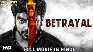 BETRAYAL (2019) New Released Full Hindi Dubbed Movie   New Movies 2019   South Movie 2019