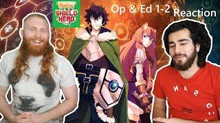 The Rising of the Shield Hero Opening & Ending 1-2  | Anime Reaction