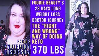 foodie beauty's 23 days long weight loss journey | nutrition discussion part.2