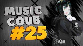 [AMV] Music COUB #25 | amv / gmv / funny / gifs with sound / coub / аниме музыка / anime