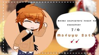 •  Anime characters react to each other   7/9   Mafuyu Sato/ Given  