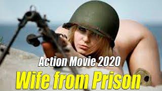 Action Movie 2020 [[ Wife from Prison ]]  Full Length English Best Action Movies 2020 Hollywood HD