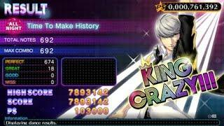 Time to Make History [ALL NIGHT KING CRAZY] - Persona 4 Dancing All Night