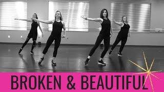 Broken and Beautiful by Kelly Clarkson.  SHINE DANCE FITNESS