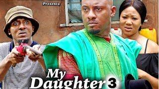 MY DAUGHTER PART 3 - (New Movie) 2019 Latest Nigerian Nollywood Movie Full HD | 1080p