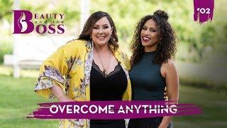 Beauty and The Boss Episode 02: Overcome Anything