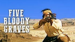Five Bloody Graves | WESTERN | Cowboy Film | Free Western Movie | Full Length
