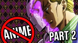 Jojo's Bizarre Adventure reviewed by an Anime Hater (Part 4-5)