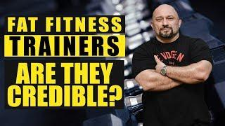 Should You Listen to Fat Fitness Experts?