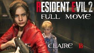 RESIDENT EVIL 2 Remake All Cutscenes (CLAIRE Story B/2nd Run) Game Movie 1080p 60FPS