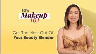 Makeup 101: Get The Most Out Of Your Beauty Blender - POPxo