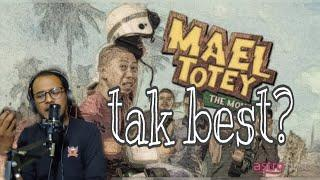 Mael Totey the movie : Review kepada Review