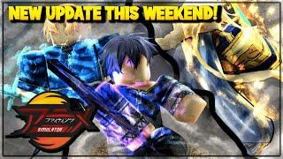 *NEW* UPDATE IS COMING THIS WEEKEND *WHAT TO EXPECT* IN ANIME FIGHTING SIMULATOR ROBLOX