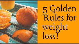 5 Golden Rules for Healthy Weight loss   Dr.Thanusha Sambamurthy