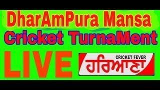 [LIVE] DHARAMPURA MANSA  COSCO CRICKET CUP 2019 [LAST DAY-POOL]