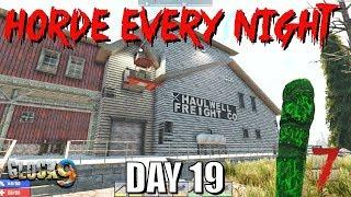 7 Days To Die - Horde Every Night (Day 19)