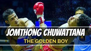 "Jomthong Chuwattana ""The Golden Boy"" (Highlights) 