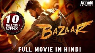 BAZAAR (2019) New Released Full Hindi Dubbed Movie | Dhanveer, Aditi Prabhudeva | South Movie 2019