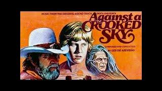Against A Crooked Sky | WESTERN Family Movie | English | Full Christian Feature Film | Free Movie -