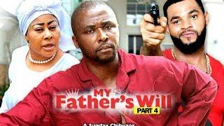 MY FATHER'S WILL (PART 4) - New Movie 2019 Latest Nigerian Nollywood Movie Full HD