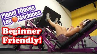 10 PLANET FITNESS LEG/GLUTE MACHINES | Beginner Friendly