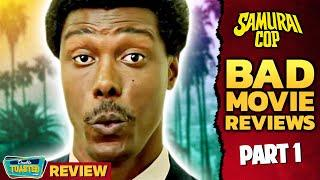 SAMURAI COP BAD MOVIE REVIEW (Part 1) | Double Toasted