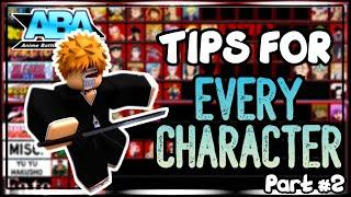 Tips For EVERY Character in ABA Part 2 | Anime Battle Arena | Roblox