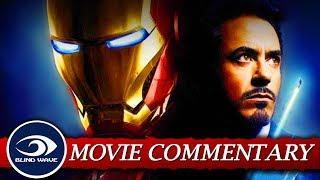 Iron Man - MOVIE COMMENTARY!!