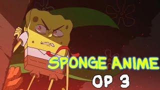 The SpongeBob SquarePants Anime - OP 3 (Original Animation)