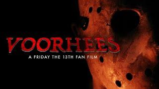 VOORHEES - A Friday The 13th Fan Film (FULL MOVIE)
