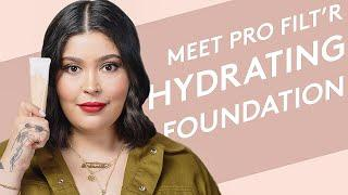 MEET PRO FILT'R HYDRATING FOUNDATION | FENTY BEAUTY