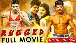 Rugged Full Movie Dubbed In Hindi | Vinod Prabhakar,Chaitara Reddy | Action Movie