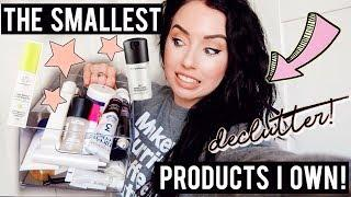 The Smallest Products I own! DECLUTTER | Travel Size Beauty