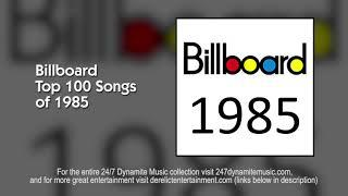 Billboard Top 100 Songs of 1985 - 6+ HOURS OF NON-STOP MUSIC!