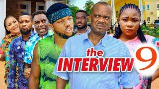 THE INTERVIEW  EPISODE 9 (Trending Movie) CHARLES INOJIE 2021 Latest Nigerian Nollywood Movie 720p