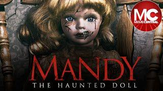 Mandy The Haunted Doll | 2018 | Full Movie